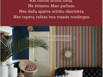 Namai - objektai. lt dažai ir tapetai ir svajonių interjeras taps jūsų realybe