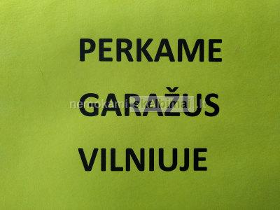 Perkame garažus Vilniuje